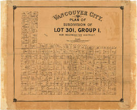 Vancouver City : plan of Subdivision of lot 301, Group 1, New Westminster District