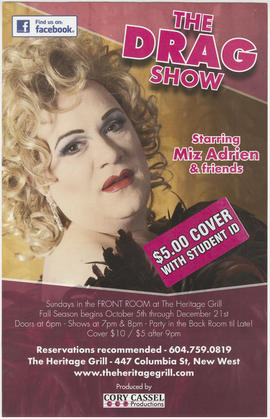 The drag show starring Miz Adrien and friends : The Heritage Grill, 447 Columbia Street, New West.