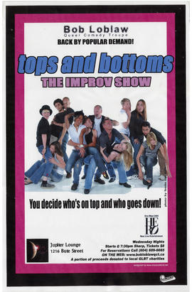 Bob Loblaw Queer Comedy Troupe : tops and bottoms : the improv show : Jupiter Lounge, 1216 Bute S...