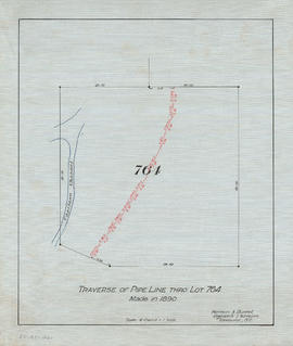 Traverse of pipe line through [District] Lot 764. Made in 1890
