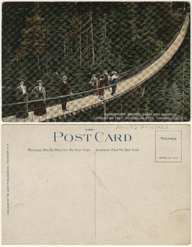 Suspension Bridge, Capilano Canyon, length 450 feet, height 200 feet, Vancouver, B.C.