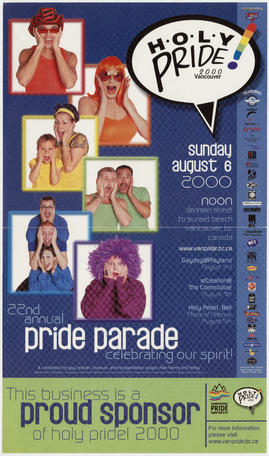 22nd annual pride parade : celebrating our spirit : Sunday, August 6, 2000 : Denman Street to Sun...
