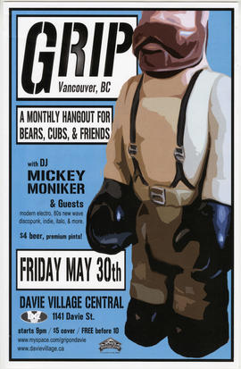 Grip : a monthly hangout for bears, cubs and friends with DJ Mickey Monniker and guests : Friday,...