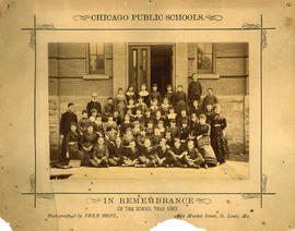 Chicago Public Schools. [Class photograph] in rememberance of the school year 1883