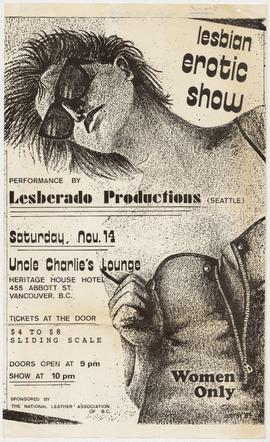 Lesbian erotic show : performance by Lesberado Productions (Seattle) : Saturday, Nov. 14 : Uncle ...