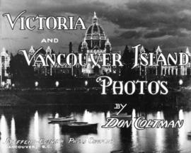 "[Sign] ""Victoria and Vancouver, Photos by Don Coltman"" Steffens-Colmer Photo Company, V..."