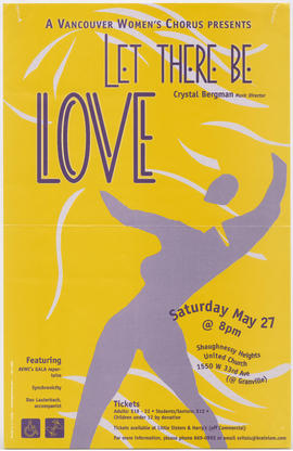 A Vancouver Women's Chorus presents Let There Be Love : Saturday, May 27 : Shaughnessy Heigh...